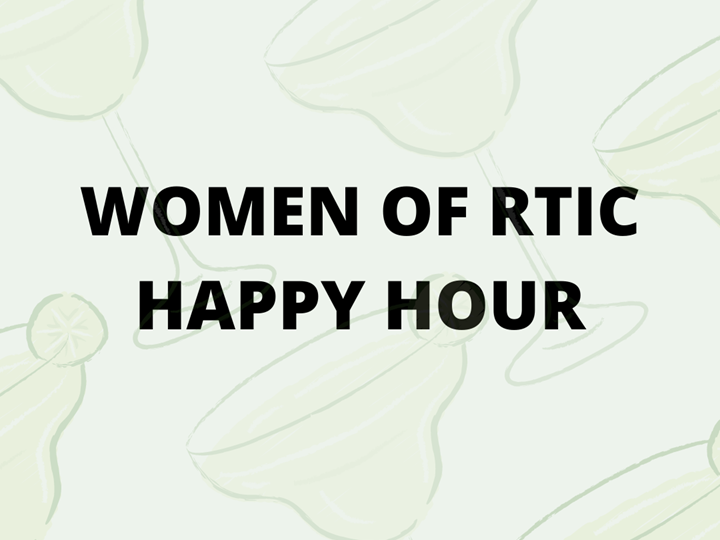 Member Event - Women of RTIC Happy Hour
