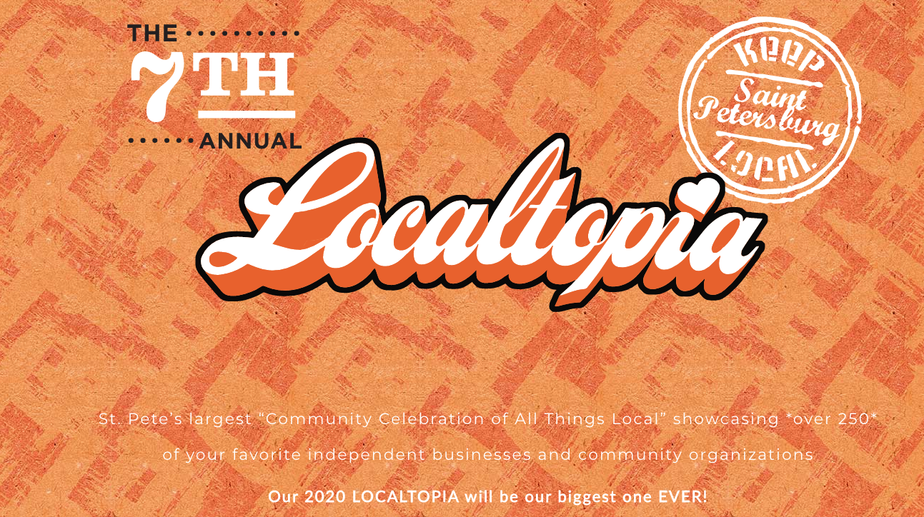 St. Pete's LOCALTOPIA | Celebrate All Things Local‎