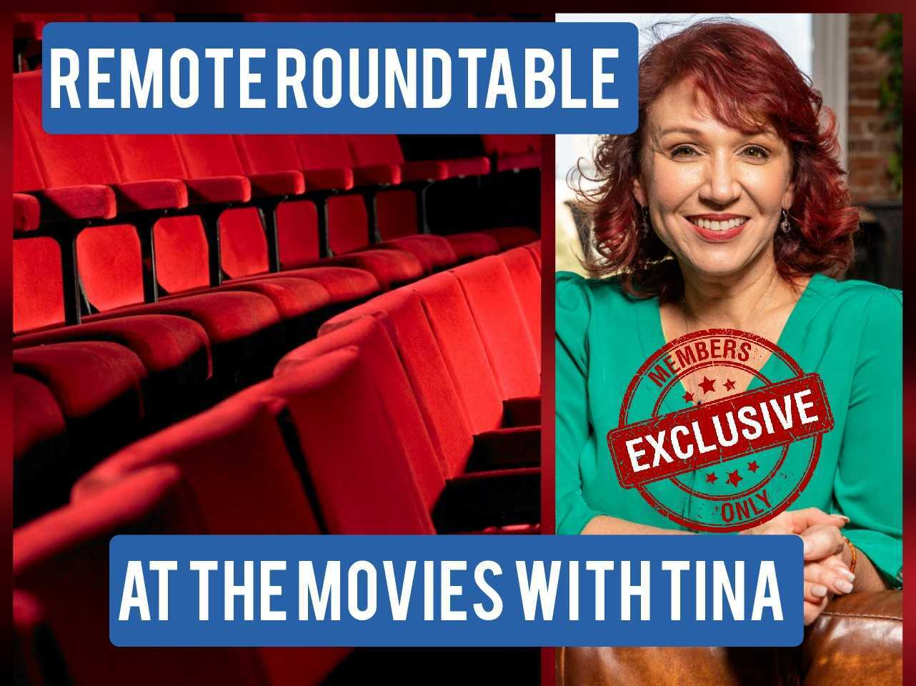 Remote Roundtable - Movies